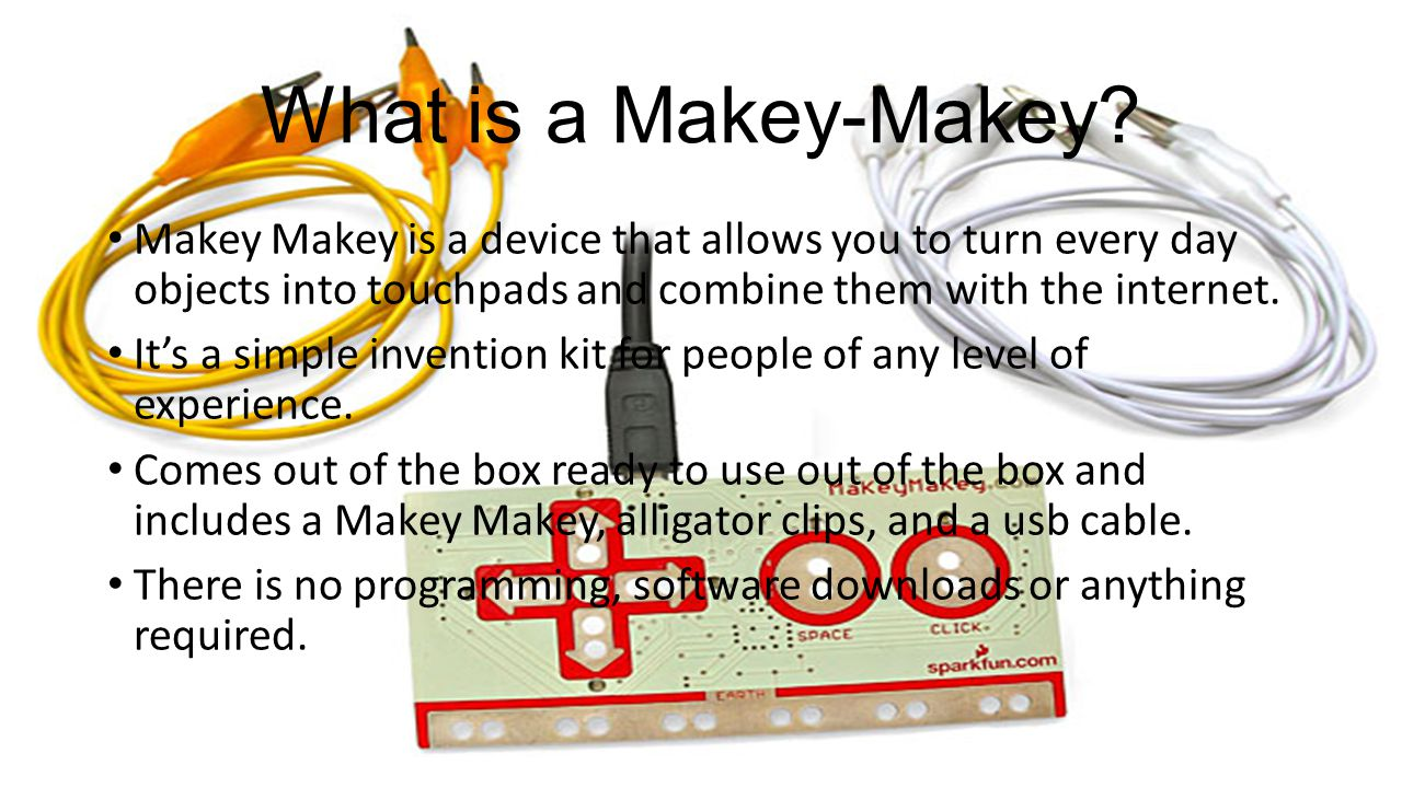 What is a Makey-Makey.