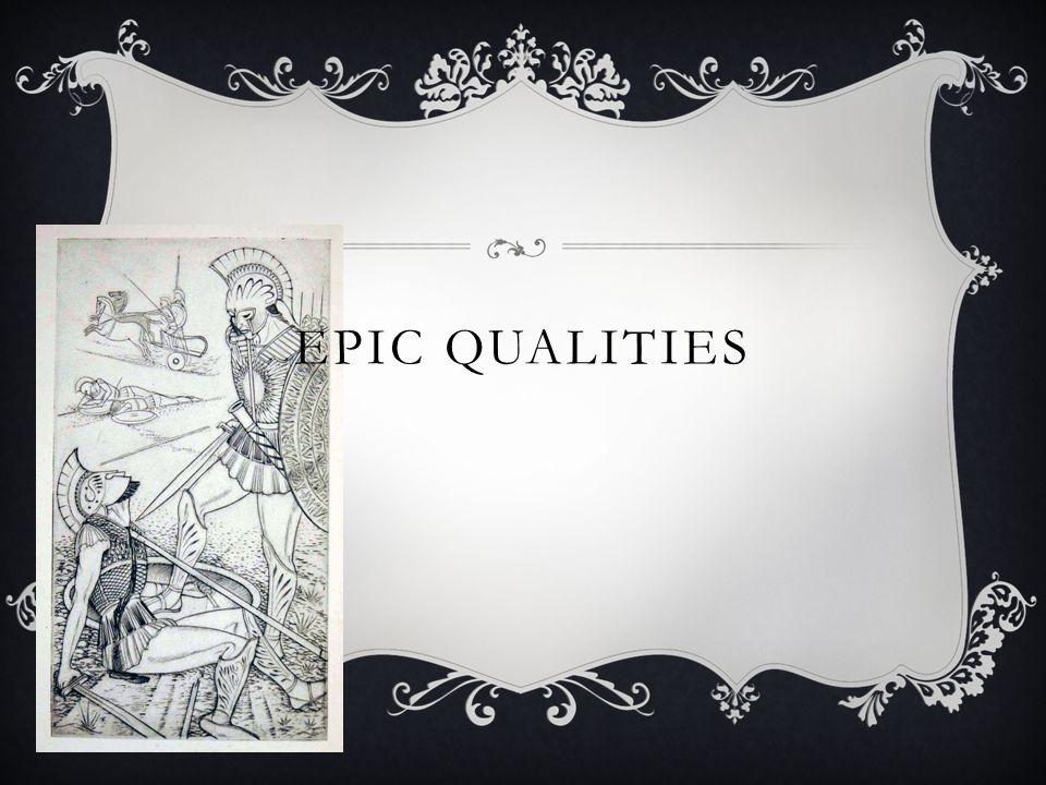 EPIC QUALITIES