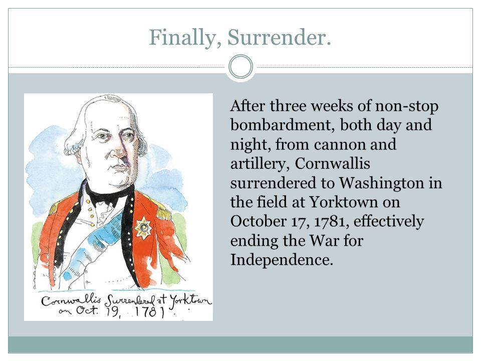 Finally, Surrender.