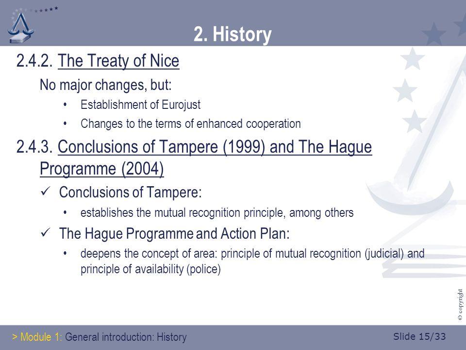 Slide 15/33 © copyright 2. History 2.4.2.