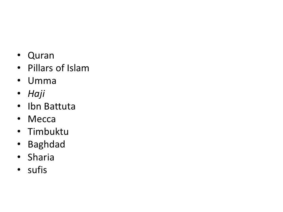 Quran Pillars of Islam Umma Haji Ibn Battuta Mecca Timbuktu Baghdad Sharia sufis