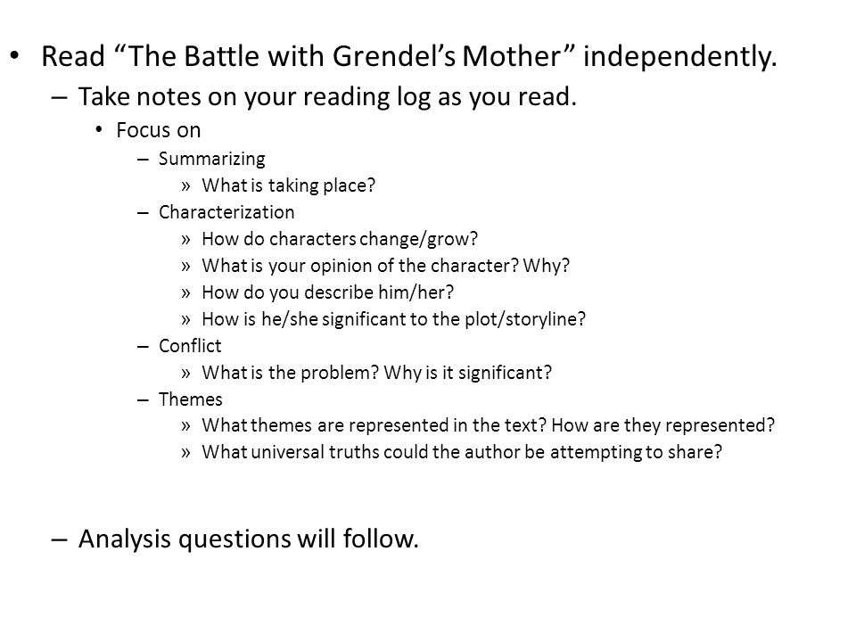 Read The Battle with Grendel's Mother independently.