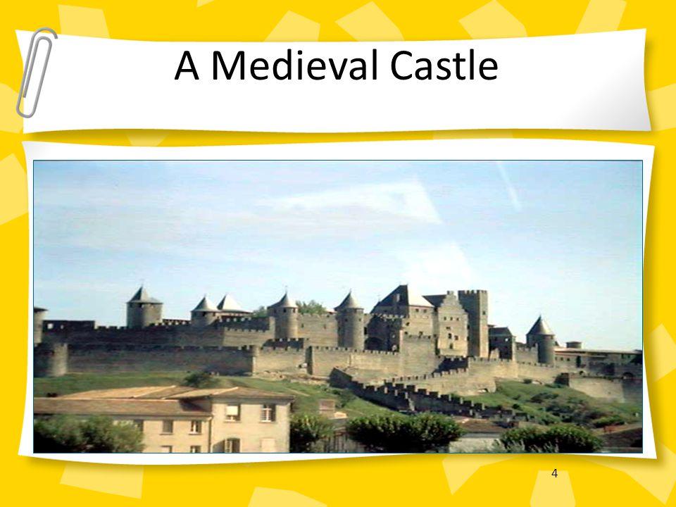 4 A Medieval Castle