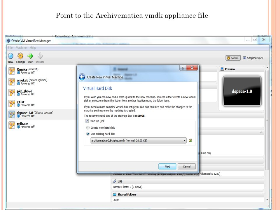 Point to the Archivematica vmdk appliance file