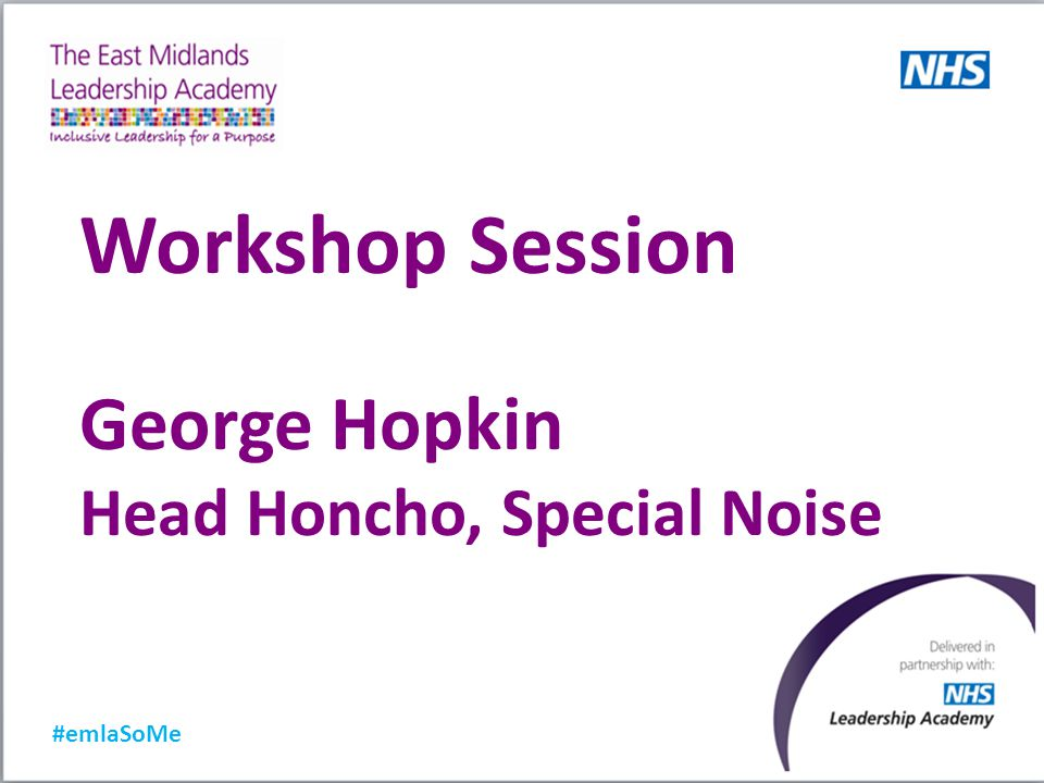 Workshop Session George Hopkin Head Honcho, Special Noise #emlaSoMe