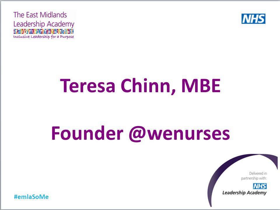 Teresa Chinn, MBE Founder @wenurses #emlaSoMe