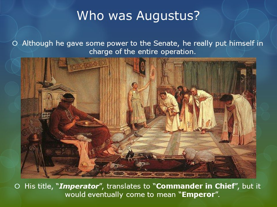 Who was Augustus.