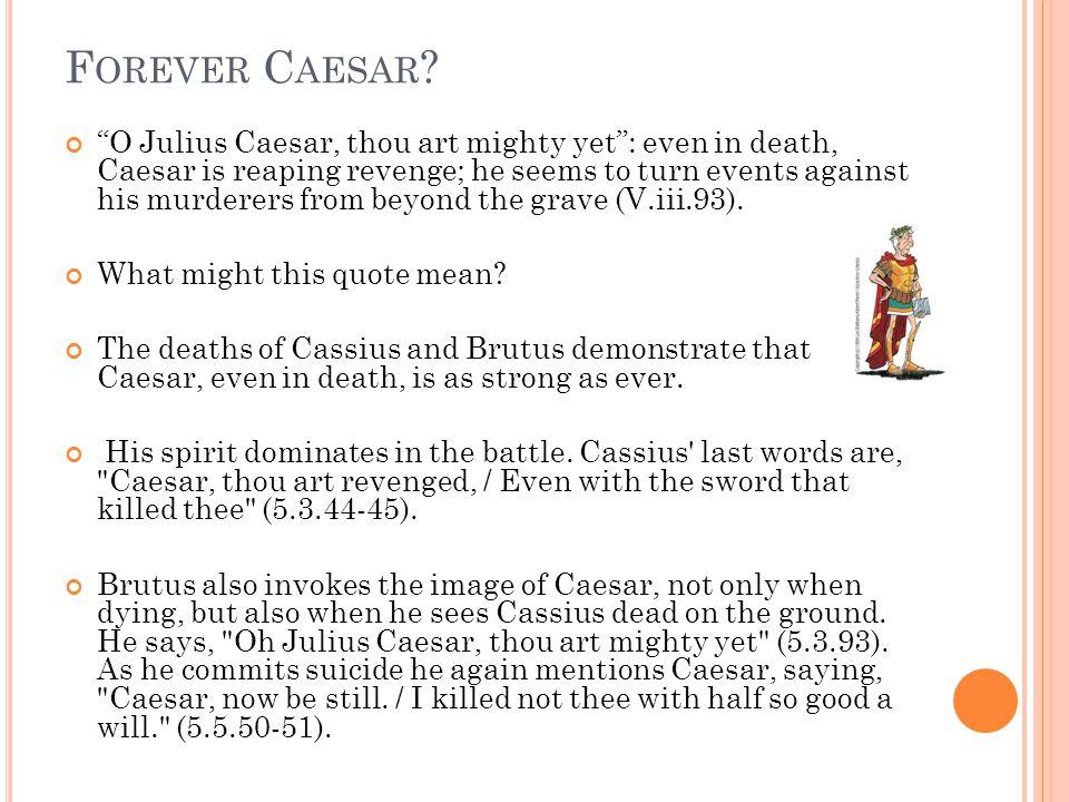 F OREVER C AESAR .