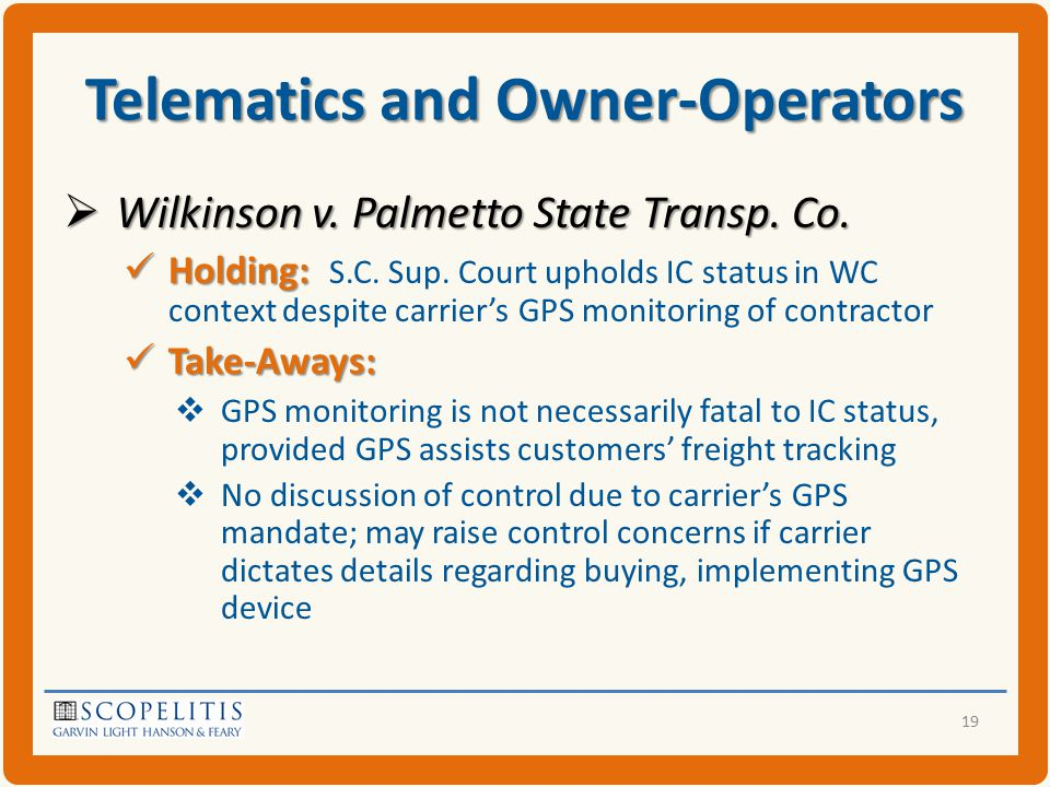 Telematics and Owner-Operators  Wilkinson v. Palmetto State Transp.