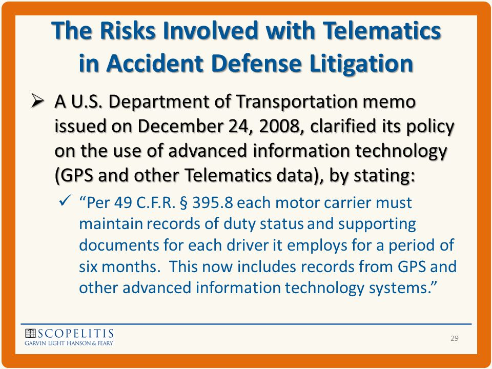 The Risks Involved with Telematics in Accident Defense Litigation  A U.S.