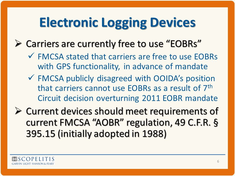 Telematics and Owner-Operators  FMCSA has only approved GPS monitoring for recordkeeping/reporting purposes 2011 FMCSA rule (since overturned) mandated use of EOBRs equipped with GPS functionality - Likely repeated in new ELD rule But FMCSA has not approved real-time GPS monitoring, only use for recordkeeping and reporting purposes  Compliance-with-government-requirement defense not likely to be a winner 17