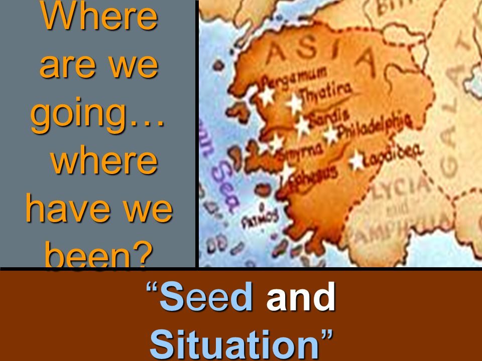 """Seed and Situation"" Where are we going… where have we been?"