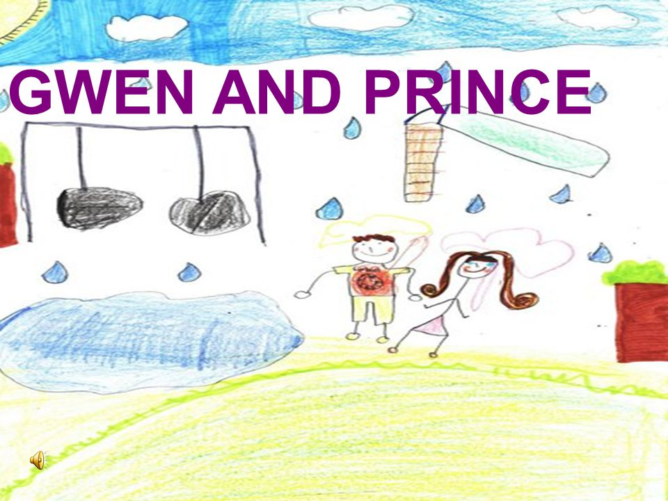GWEN AND PRINCE