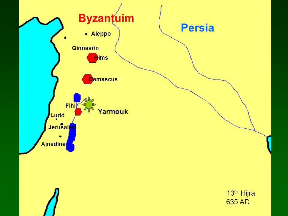 Ajnadine Jerusalem Ludd Aleppo Qinnasrin Persia Byzantuim Yarmouk Damascus Hims 13 th Hijra 635 AD Fihl