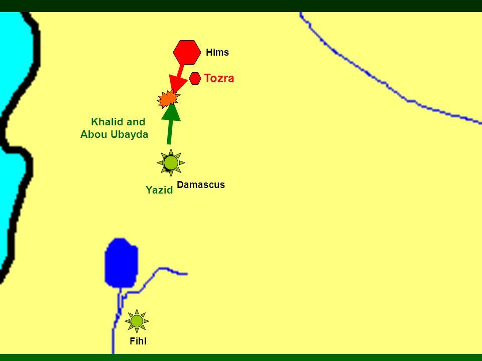Damascus Hims Fihl Khalid and Abou Ubayda Yazid Tozra