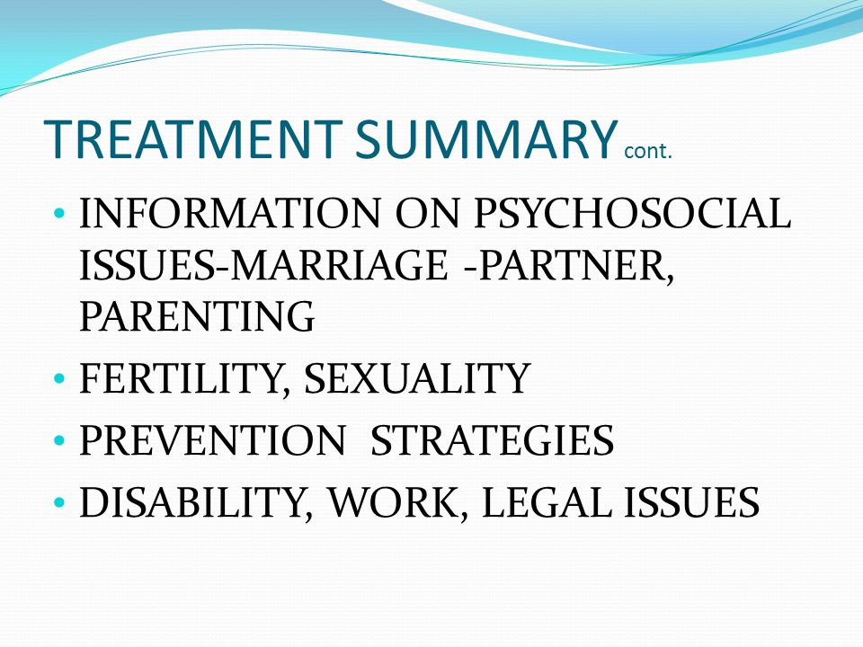 TREATMENT SUMMARY cont.