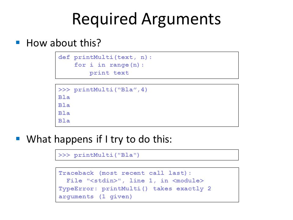 Required Arguments  How about this.