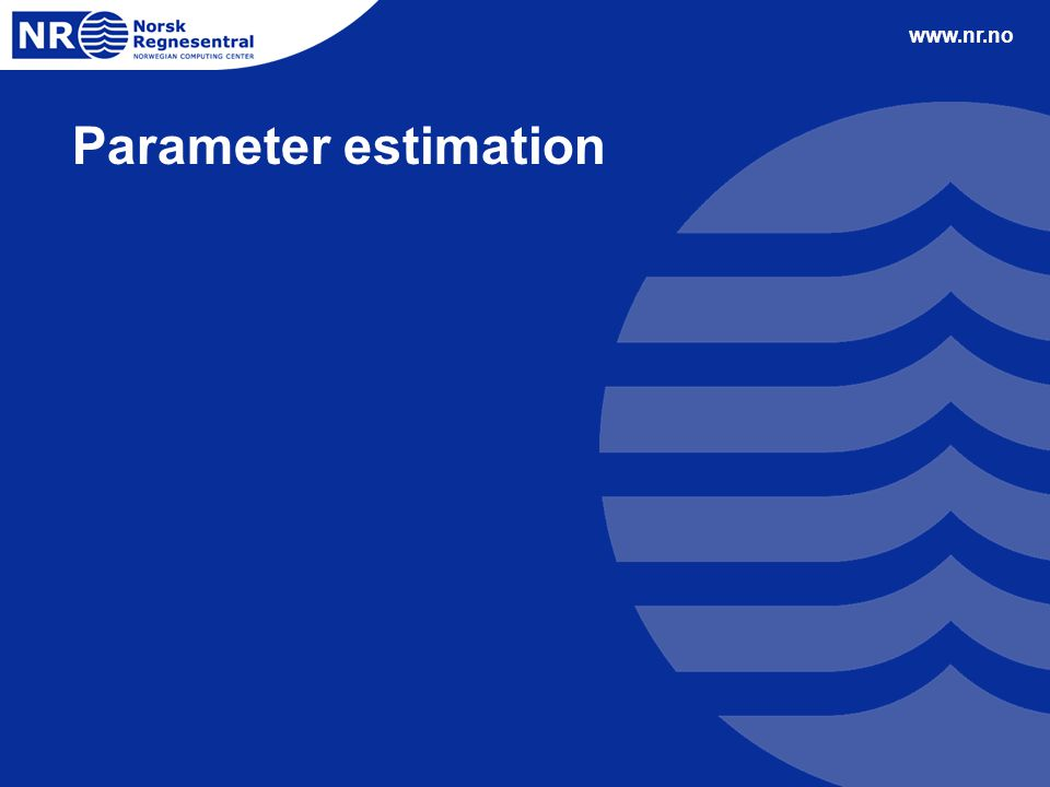 www.nr.no Parameter estimation