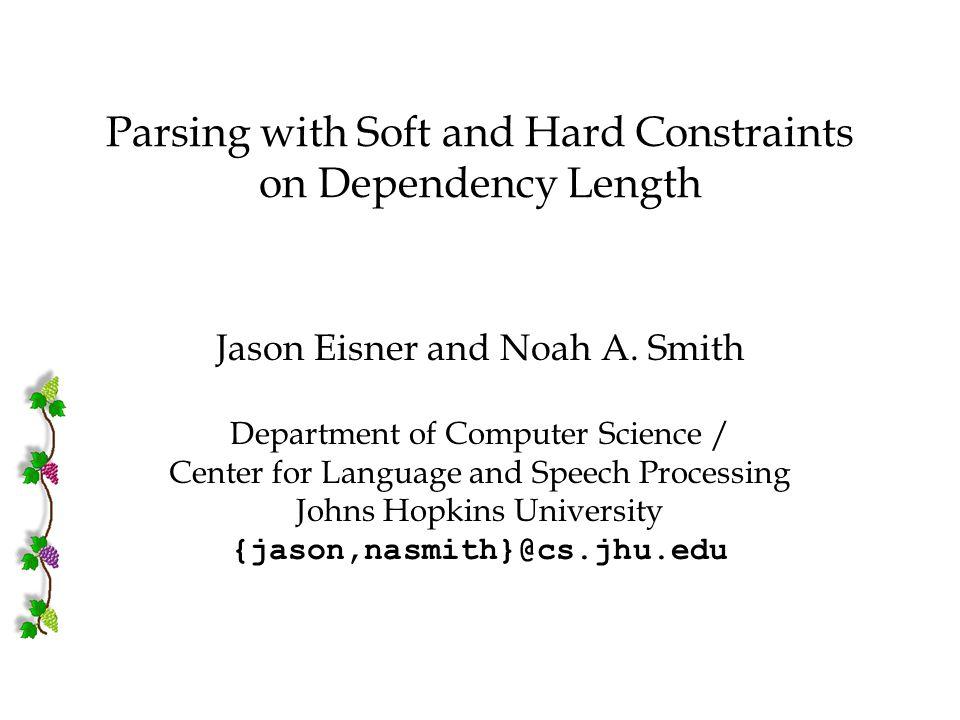IWPT 2005 J. Eisner & N. A.