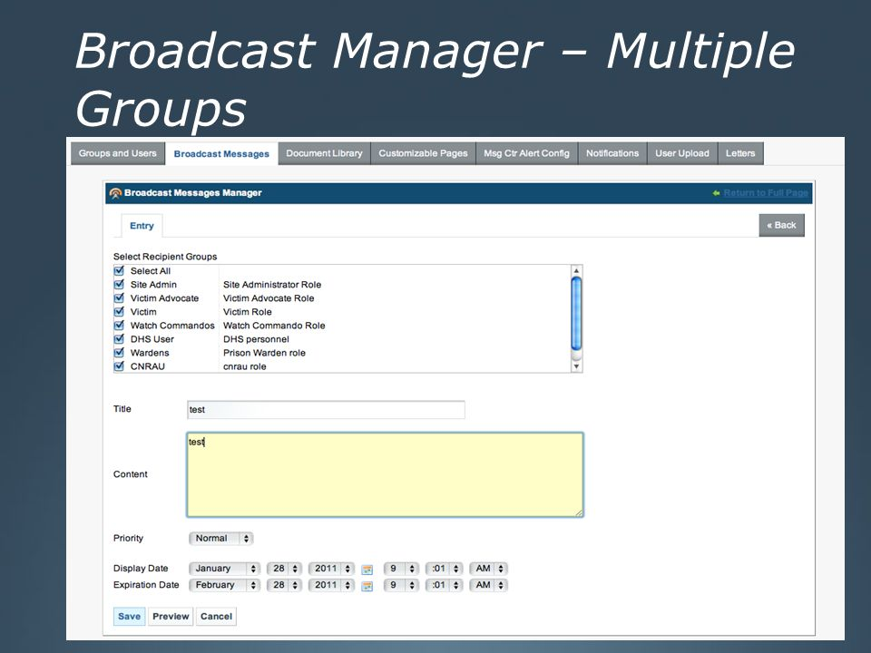 Broadcast Manager – Multiple Groups