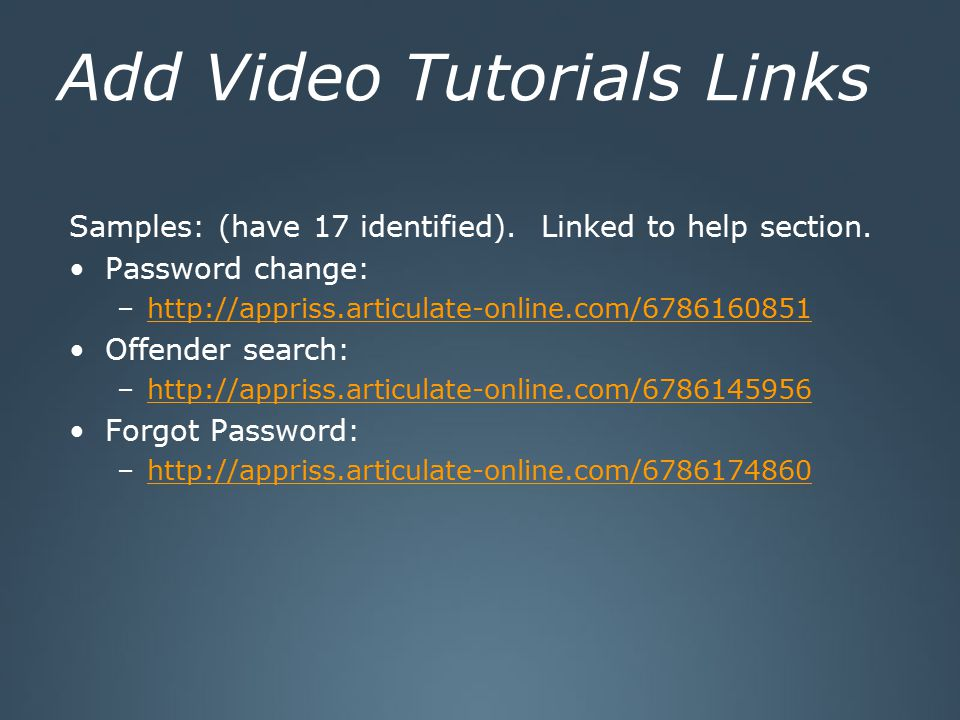 Add Video Tutorials Links Samples: (have 17 identified).