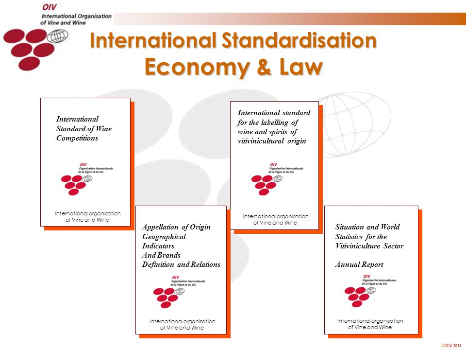 OIV 2011 International standard for the labelling of wine and spirits of vitivinicultural origin Appellation of Origin Geographical Indicators And B