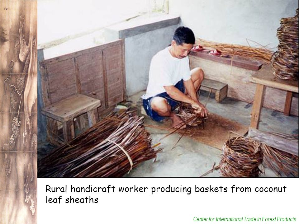 Center for International Trade in Forest Products Rural handicraft worker producing baskets from coconut leaf sheaths
