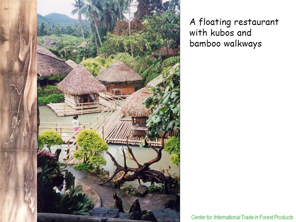 Center for International Trade in Forest Products A floating restaurant with kubos and bamboo walkways