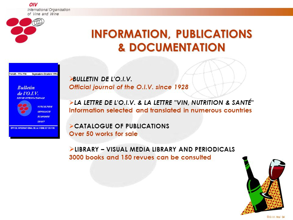  O.I.V. Mai 04 International Organisation of Vine and Wine  BULLETIN DE L O.I.V.