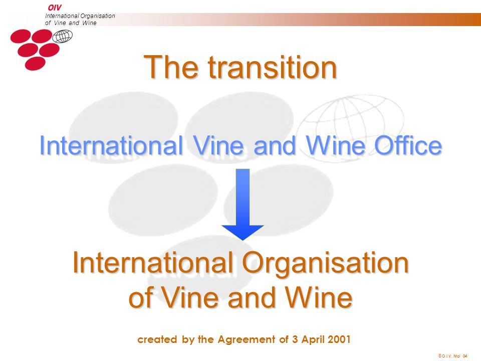  O.I.V.Mai 04 International Organisation of Vine and Wine  BULLETIN DE L O.I.V.