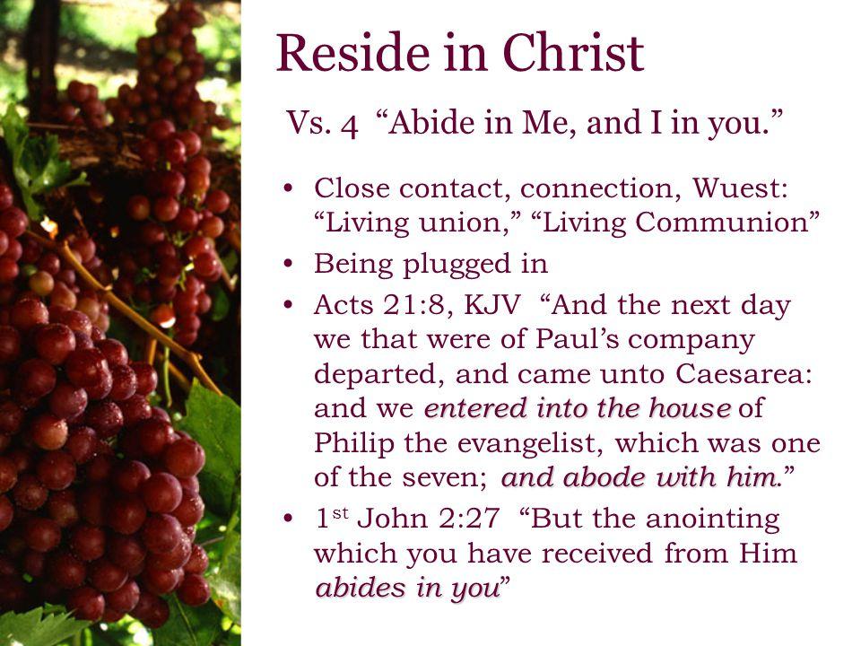 Reside in Christ Vs.