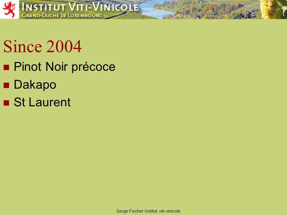 Serge Fischer Institut viti-vinicole Since 2004 Pinot Noir précoce Dakapo St Laurent