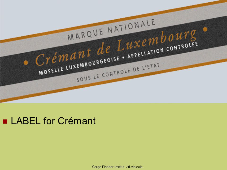 Serge Fischer Institut viti-vinicole LABEL for Crémant