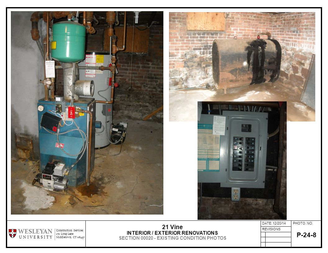 PHOTO. NO.DATE: 12/20/14 REVISIONS Construction Services 170 Long Lane Middletown, CT 06457 WESLEYAN U N I V E R S I T Y P-24-8 21 Vine INTERIOR / EXT