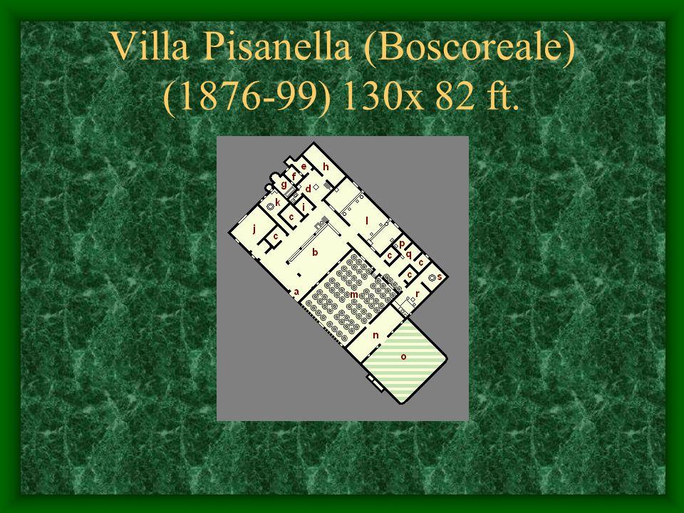 Villa Pisanella (Boscoreale) (1876-99) 130x 82 ft.