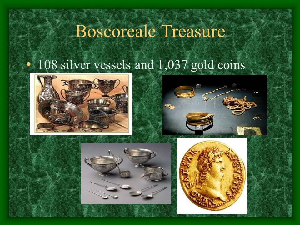 Boscoreale Treasure 108 silver vessels and 1,037 gold coins