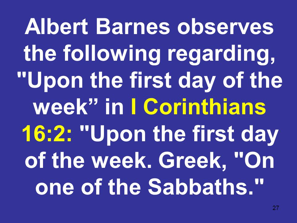 27 Albert Barnes observes the following regarding,