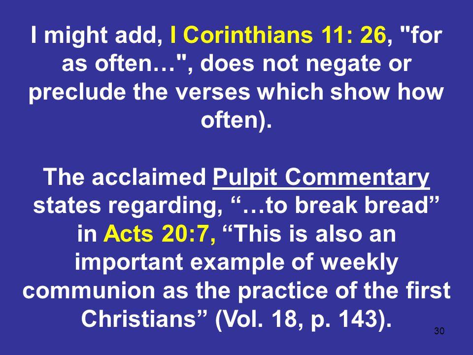 30 I might add, I Corinthians 11: 26,