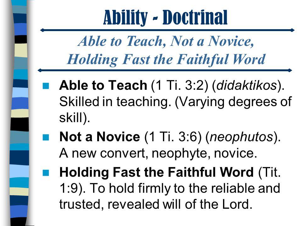 Ability - Doctrinal Able to Teach (1 Ti. 3:2) (didaktikos).