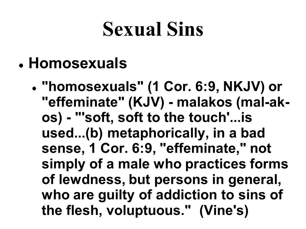 Sexual Sins Homosexuals homosexuals (1 Cor.