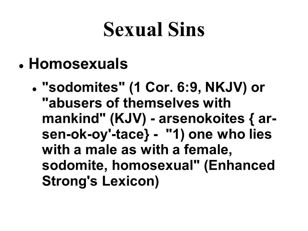 Sexual Sins Homosexuals sodomites (1 Cor.