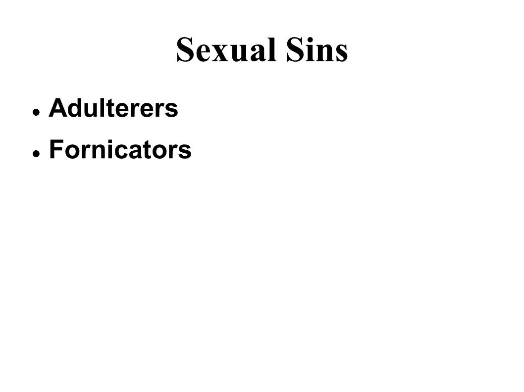 Sexual Sins Adulterers Fornicators