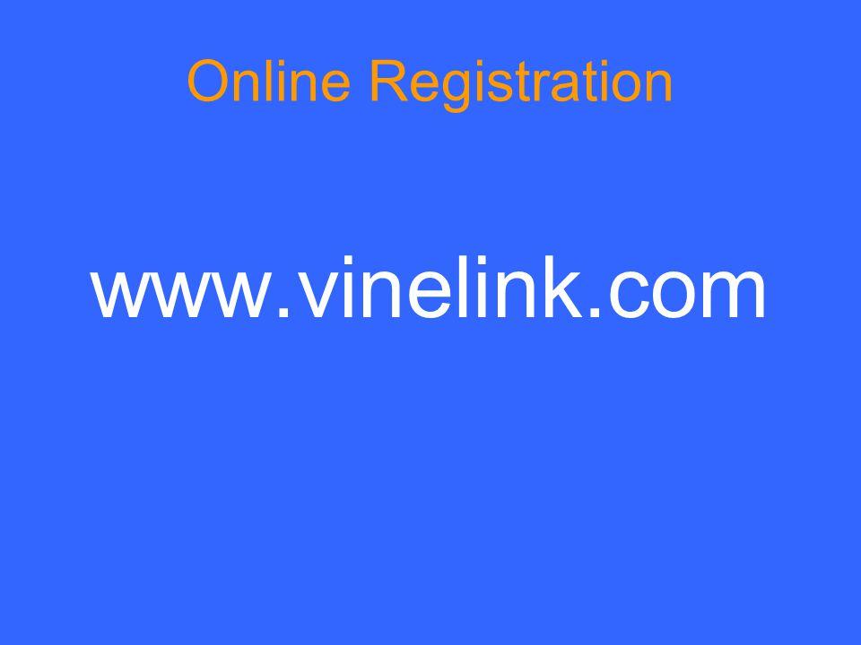 Online Registration www.vinelink.com