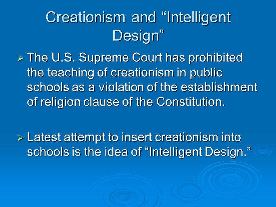 Creationism and Intelligent Design  The U.S.