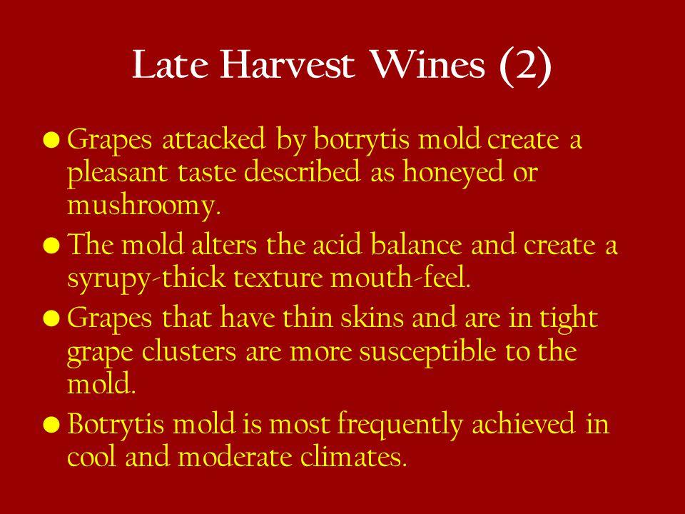 Dried Grape Wines Growing regions use a planned raisining approach.