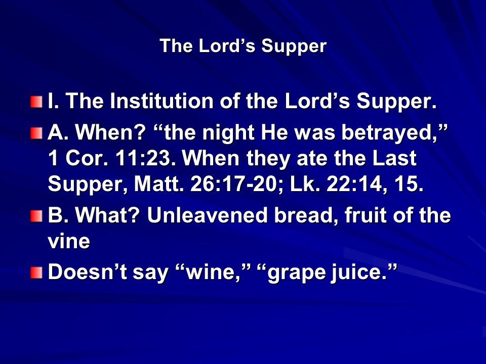 The Lord's Supper I. The Institution of the Lord's Supper.
