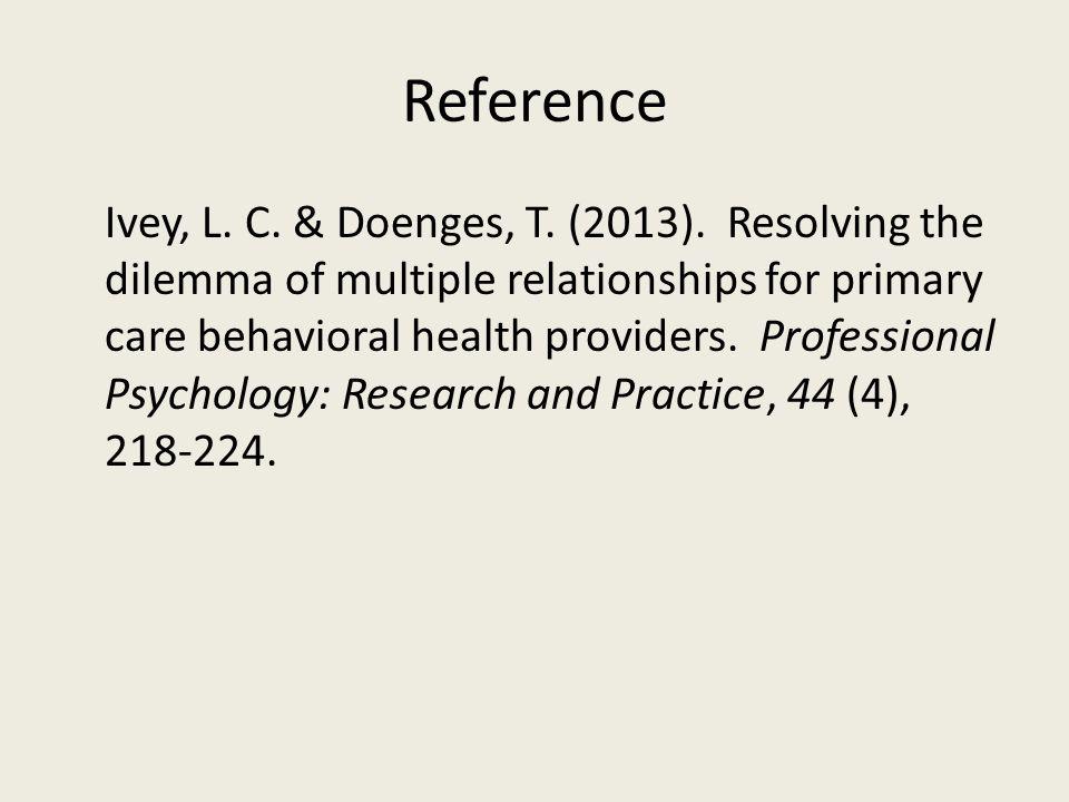 Reference Ivey, L. C. & Doenges, T. (2013).