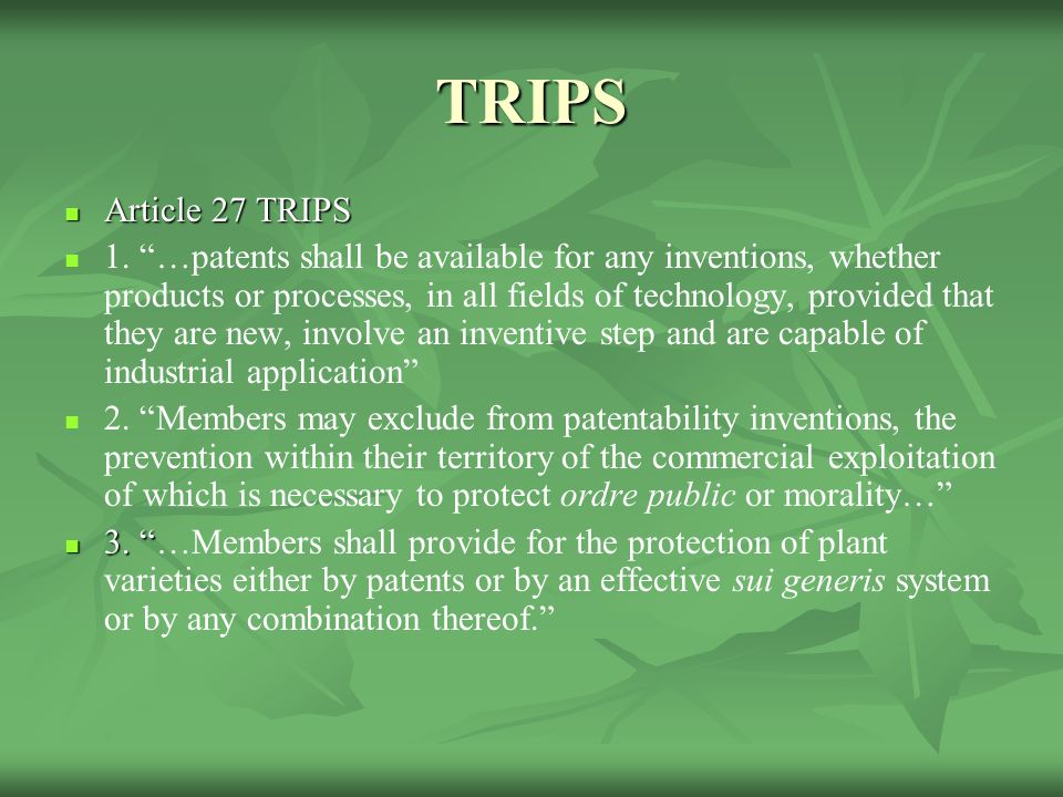 TRIPS Article 27 TRIPS Article 27 TRIPS 1.