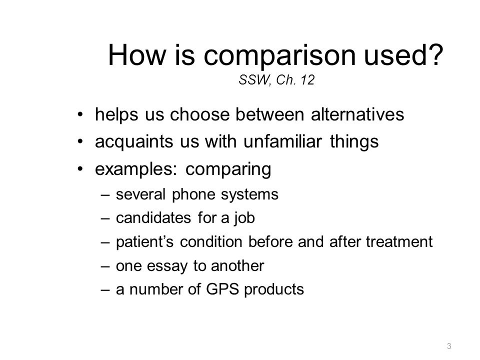 3 How is comparison used. SSW, Ch.