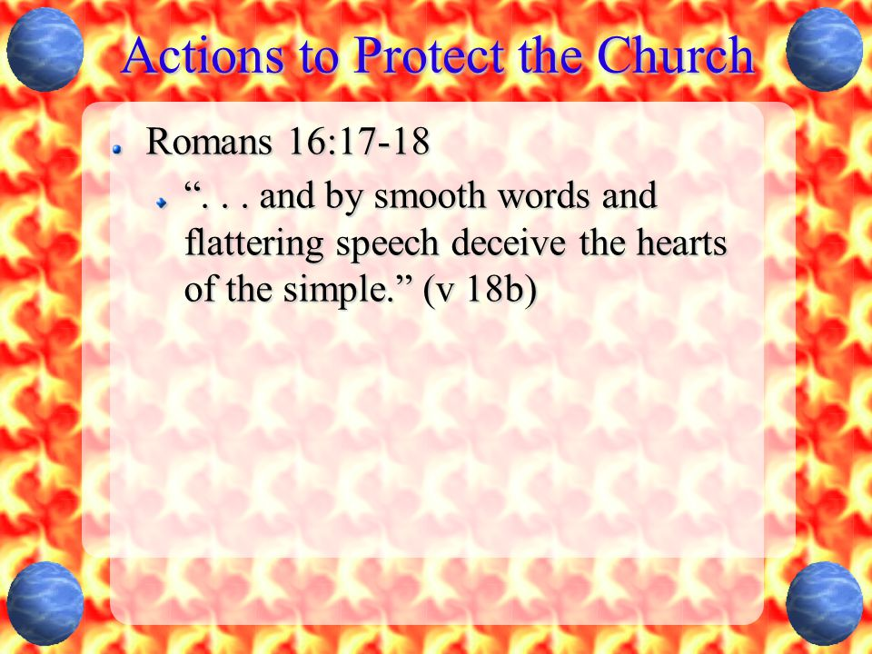 Actions to Protect the Church Romans 16:17-18 ...